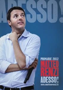 Adesso Matteo Renzi Primarie 2012